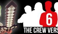 Crew versus You #6: Die Herausforderer