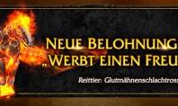 """WoW:  Das Glutmähnenschlachtross als neues """"Werbt einen Freund""""-Reittier"""