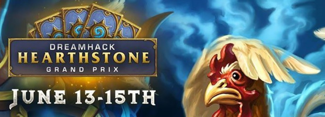 Hearthstone: DreamHack Hearthstone Grand Prix