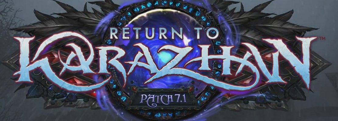 Legion Patch 7.1: Return to Karazhan