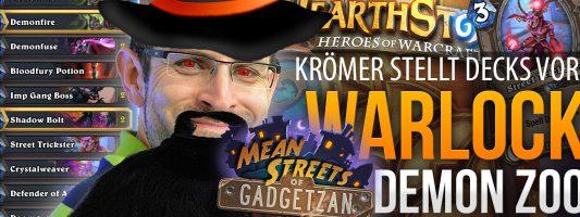 Mean Streets of Gadgetzan: Demon Zoo