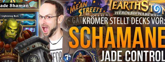 Mean Streets of Gadgetzan: Jade Shaman