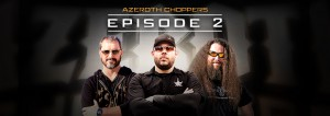 Azeroth Choppers 2