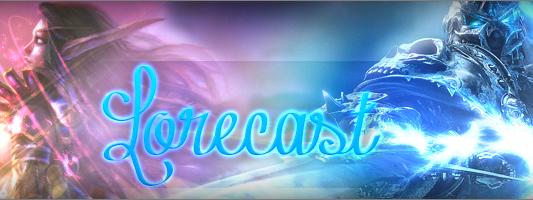 WoW: Lorecast #23