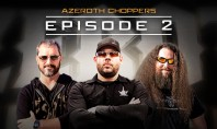 Azeroth Choppers: Episode 2