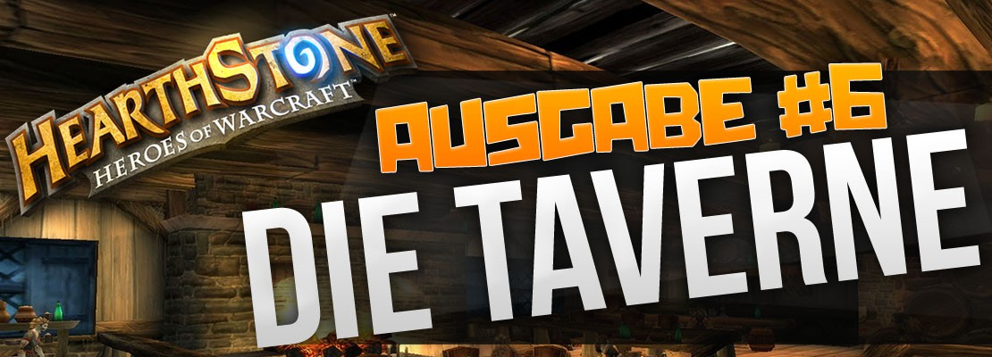 Hearthstone Podcast: Die Taverne #6