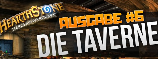 Hearthstone Podcast: Die Taverne #6