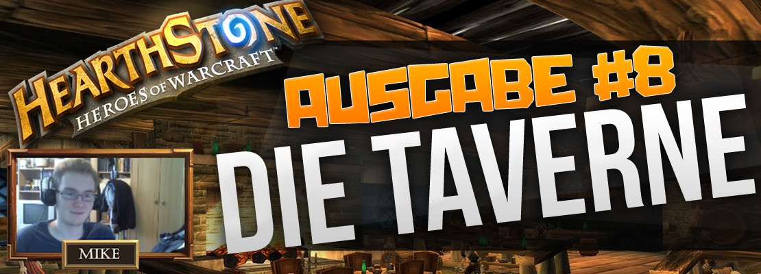 Hearthstone Podcast: Die Taverne #8