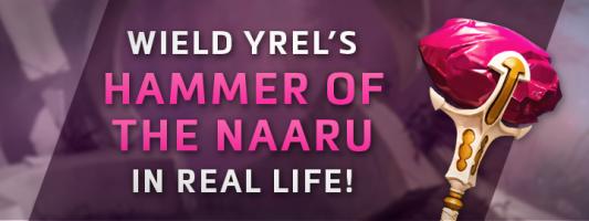Heroes: Gewinnt einen echten Hammer der Naaru