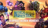 Blizzcon 2018: Der Verkauf des Virtuellen Tickets wurde gestartet