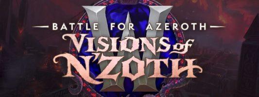 """WoW: Der neue Patch 8.3 """"Visions of N'zoth"""" wurde enthüllt"""