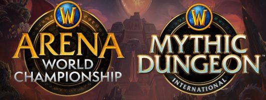 WoW: Die Pläne für die Arena World Championships und das Mythic Dungeon International